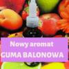Aromat spożywczy guma balonowa